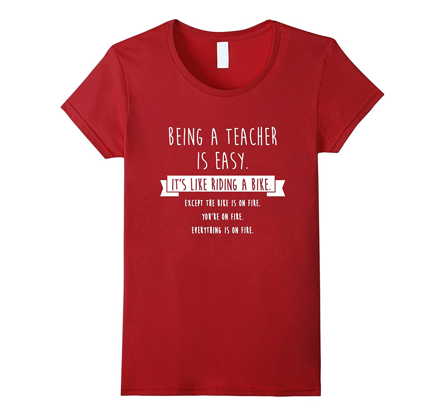 Being A Teacher is Easy Shirt, Funny Sarcastic Gift-Awarplus