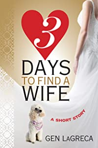 Three Days to Find a Wife (Short Story)