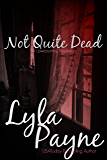 Not Quite Dead (A Lowcountry Mystery)