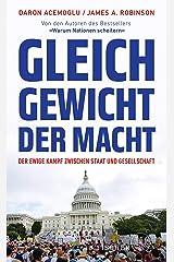 Gleichgewicht der Macht: Der ewige Kampf zwischen Staat und Gesellschaft (German Edition) Kindle Edition