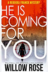 One, Two ... He is coming for you (Rebekka Franck, Book 1) Kindle Edition
