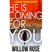 One, Two ... He is coming for you (Rebekka Franck, Book 1)