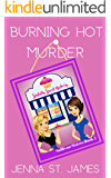 Burning Hot Murder (A Sullivan Sisters Mystery Book 2)