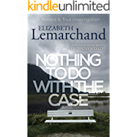 Nothing To Do With The Case (Pollard & Toye Investigations Book 12)