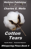 Cotton Tears (Whispering Pines Book 4)