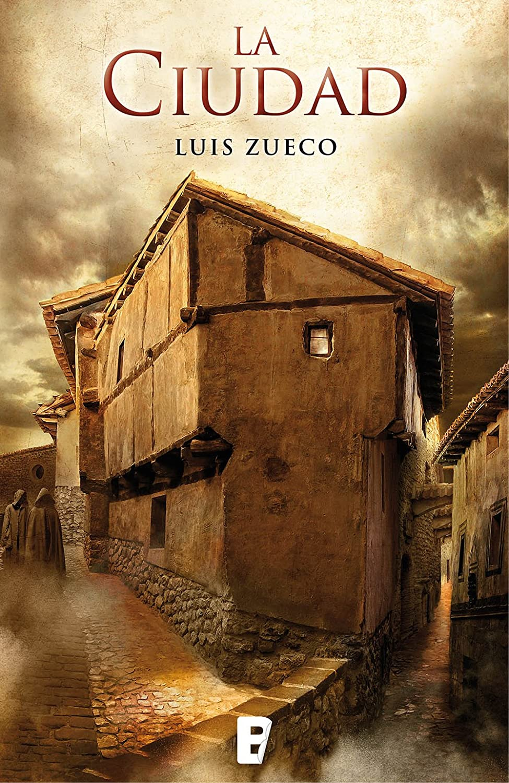 La ciudad (Trilogía medieval 2) eBook: Luis Zueco: Amazon.es ...