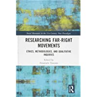Researching Far-Right Movements: Ethics, Methodologies, and Qualitative Inquiries