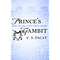 Prince's Gambit (The Captive Prince Trilogy Book 2) book cover