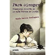 Para siempre (Literatura Juvenil (A Partir De 12 Años) - Leer Y Pensar-Selección) (Spanish Edition) Jan 22, 2015