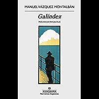 Galíndez (NARRATIVAS HISPANICAS nº 615)