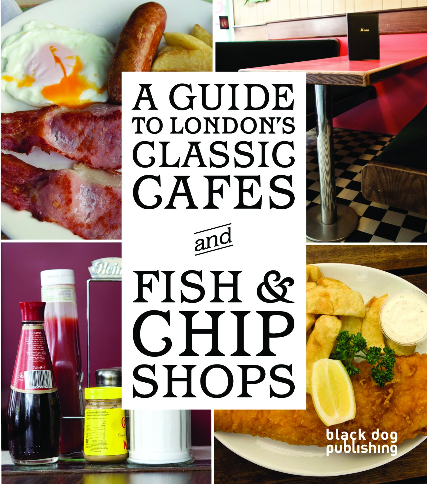 Read Online A Guide to London's Classic Cafes and Fish and Chip Shops PDF