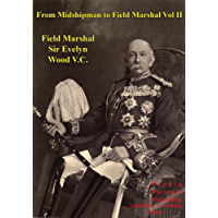 From Midshipman To Field Marshal – Vol. II