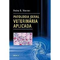 Patologia Geral Veterinária Aplicada