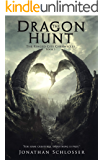 The Ringed City Chronicles: The Dragon Hunt
