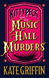 Kitty Peck and the Music Hall Murders