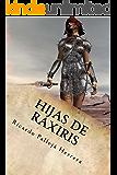 Hijas de Raxiris: Crónicas de Raxiris 2