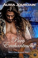 Pure Enchantment (Pure Escapades Book 3) Kindle Edition