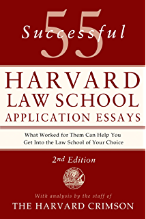 Successful Harvard Law School Application Essays  What Worked for Them  Can Help You Get Into the Law School of Your Choice  Amazon co uk  Staff of  the     LLM GUIDE