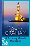 A Stormy Greek Marriage (Mills & Boon Modern) (The Drakos Baby, Book 2)