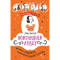 Jane Austen's Northanger Abbey (Awesomely Austen - Illustrated and Retold Book 6)