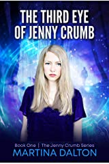 The Third Eye of Jenny Crumb (The Jenny Crumb Series Book 1) Kindle Edition