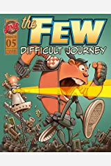 The Few Episode Five (The Few Comic Series) Kindle Edition