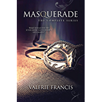Masquerade - The Complete Series: A Steamy Romance