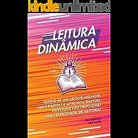 Leitura dinâmica: Torne-se um leitor melhor, mais rápido e aprenda rápido; duplique (ou triplique) sua velocidade de…