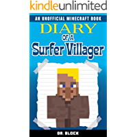 Diary of a Surfer Villager: (an unofficial Minecraft book for kids) (English Edition)