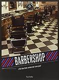 Barbershop: L'art de bien ordonner son poil
