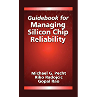 Guidebook for Managing Silicon Chip Reliability (Electronic Packaging)