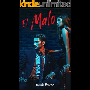 El Malo (Romántica contemporánea) (Spanish Edition)