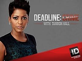 Amazon com: Watch Deadline Crime with Tamron Hall Season 3 | Prime Video