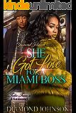 She Got Love for A Miami Boss