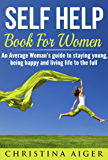 Self Help Books For Women: Young Soul, Positive Mindset and Full of Self Confidence.