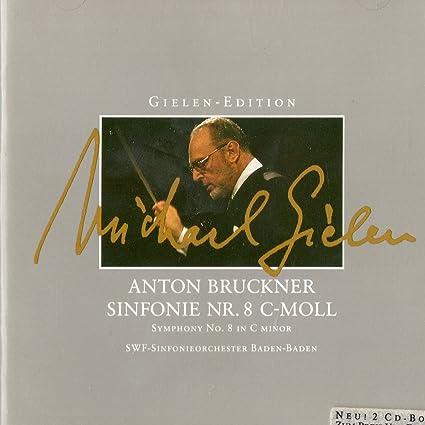 Bruckner: Synfonie Nr.8, C-moll, Gielen