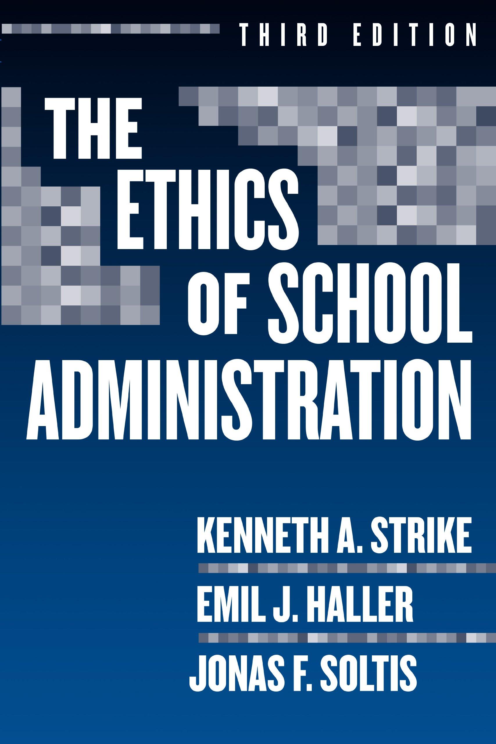 amazon the ethics of school administration professional ethics