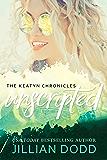 Keatyn Unscripted (The Keatyn Chronicles Book 8)