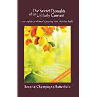 The Secret Thoughts of an Unlikely Convert: Expanded Edition (English Edition)
