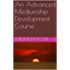 An Advanced Mediumship Development Course (Understanding Mediumship Book 7)