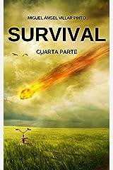 Survival: Cuarta Parte (Spanish Edition) Kindle Edition