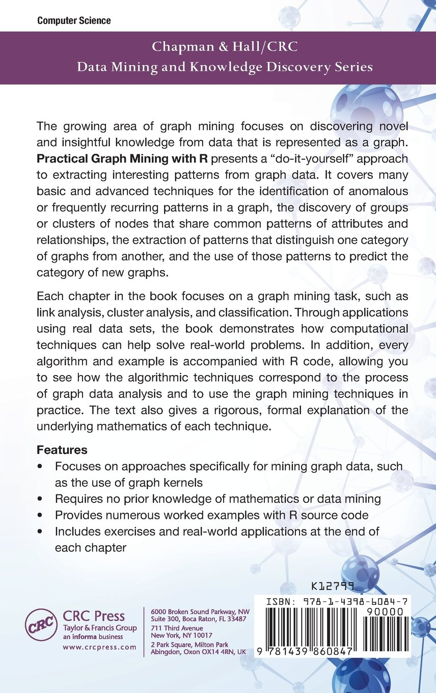 Practical Graph Mining with R (Chapman & Hall/CRC Data Mining and Knowledge Discovery Series) by Chapman and Hall/CRC