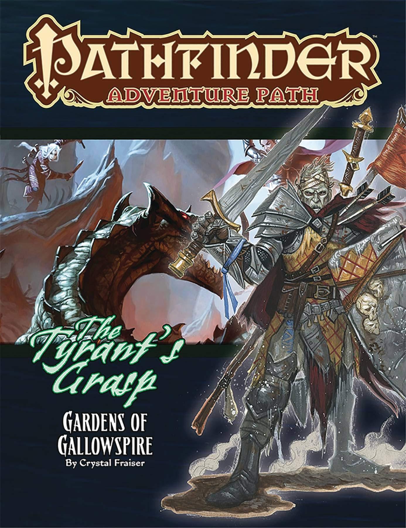 Pathfinder Adventure Path: Gardens of Gallowspire (Tyrant's
