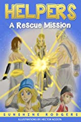 Helpers: A Rescue Mission Kindle Edition