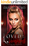 Loved by the Vampires (House of Durand Book 6)