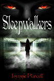 Sleepwalkers (Book 3: The Dreamer Chronicles)