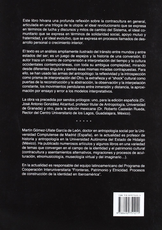 COMUNIDAD SOÑADA, LA: Antropología social de la contracultura: Amazon.es: Martín Gómez Ullate: Libros