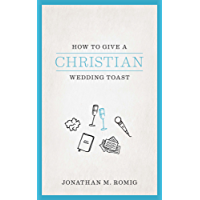 How To Give A Christian Wedding Toast