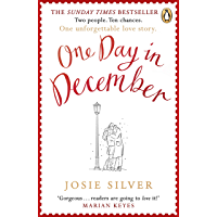 One Day in December: the heart-warming and uplifting bestseller that everyone's falling in love with