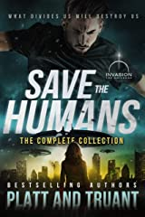 Save the Humans: The Complete Collection Kindle Edition
